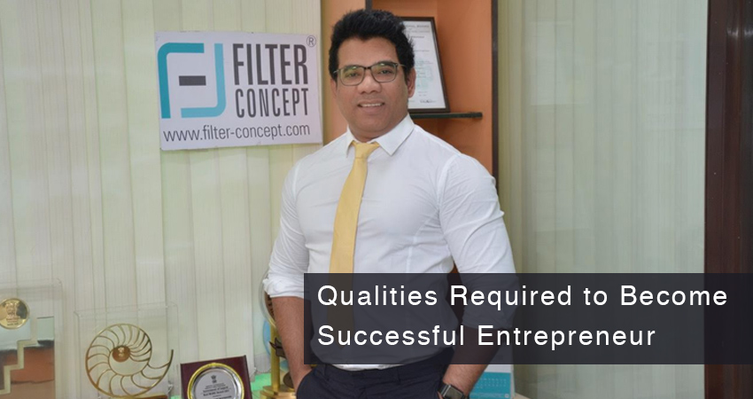 Qualities Required to Become Successful Entrepreneur