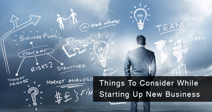 Things To Consider While Starting Up New Business
